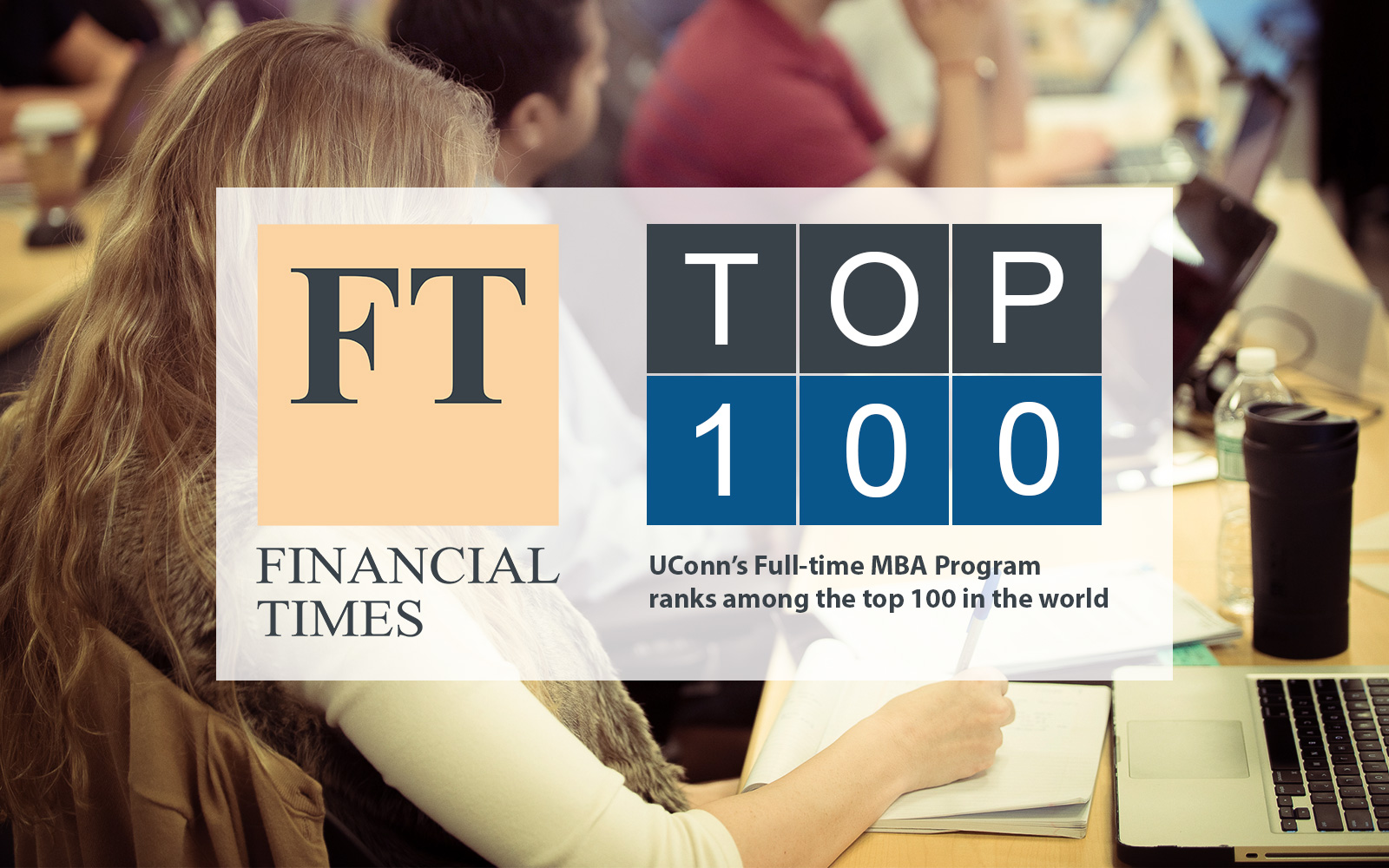 UConn MBA Program Ranked in the Top 100 by Financial Times 2016