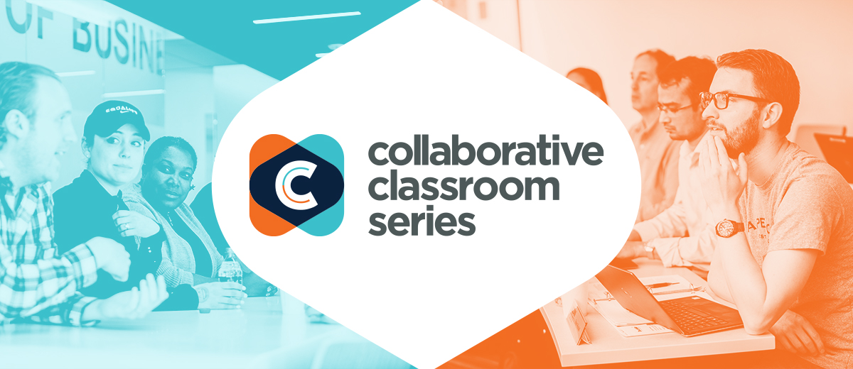 Collaborative Classroom Series Free Mini Courses to Showcase Graduate Business Faculty and Classes at UConn School of Business